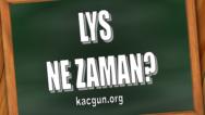 2017 Lys Kaç Gün Kaldı? Lys Geri Sayım?Ne Zaman?