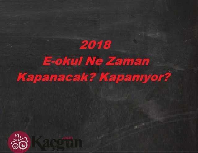 2018 E-okul Ne Zaman Kapanacak? Kapanıyor?