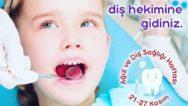 2018 Ağız ve Diş Sağlığı Haftası (18-24 Kasım)