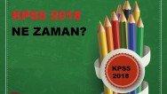 2018 KPSS Ne Zaman?